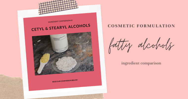 Fatty Alcohols: Cetyl Alcohol & Cetearyl Alcohol